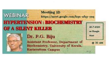 WEBINAR - HYPERTENSION : BIOCHEMISTRY OF A SILENT KILLER ON 25/07/2020